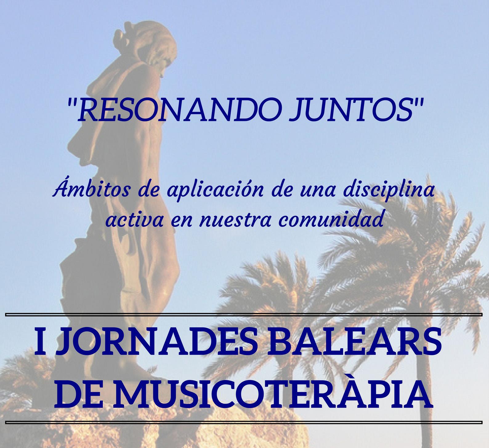 Resum de les I Jornades Balears de Musicoteràpia
